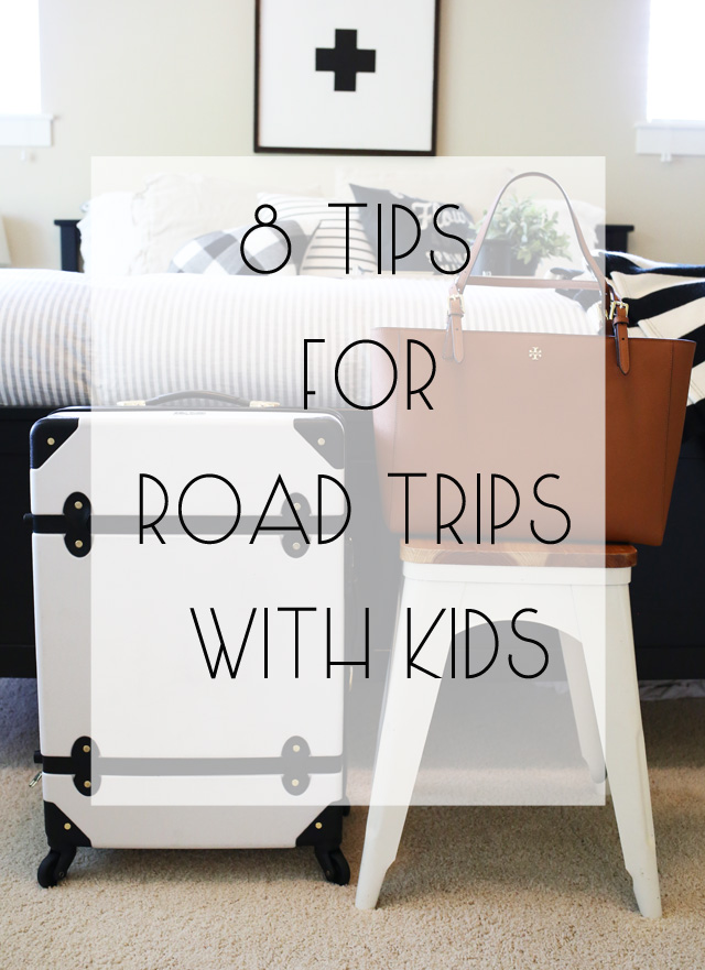 8 TIPS FOR road trips with kids